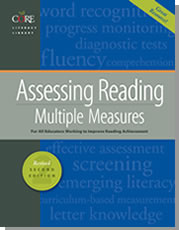 Assessing Reading: Multiple Measures
